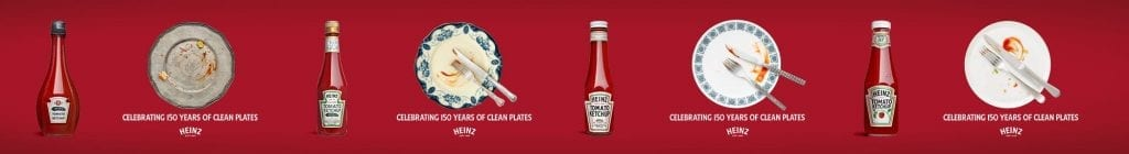 Heinz 150 Years of Clean Plates, sauce advertisement.